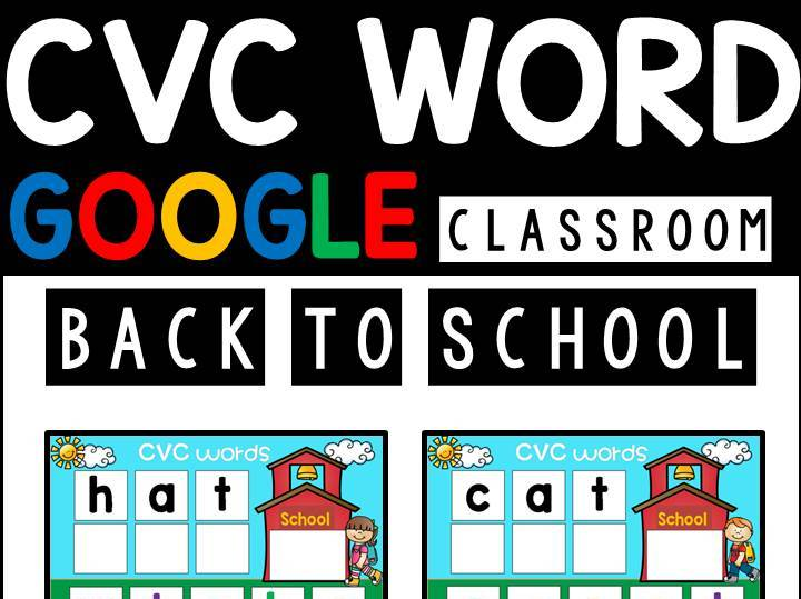 Back To School CVC Word | Google Slides | Google Classroom | Distance Learning
