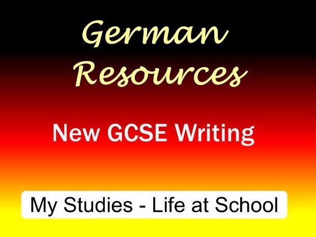 German GCSE - Exam Style Writing Tasks - My Studies - Life at School - Schule