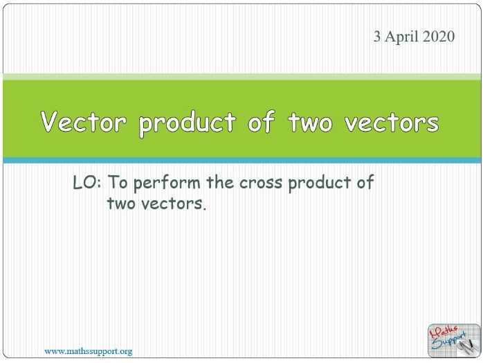 The definition of the vector product of two vectors