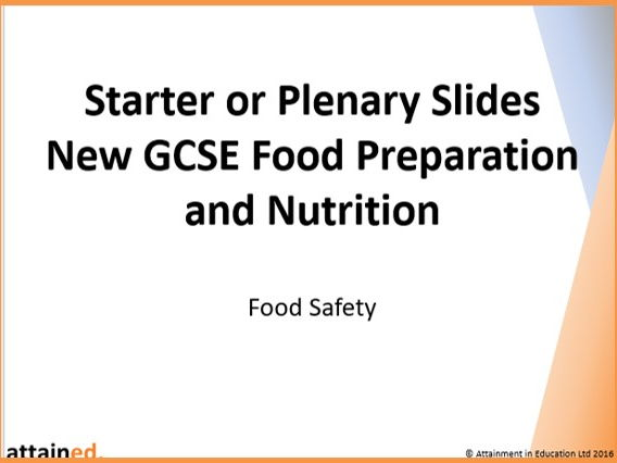 Starter or Plenary Slides for NEW GCSE Food Preparation and Nutrition - Food Safety