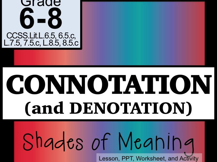 Connotation and Denotation Shades of Meaning