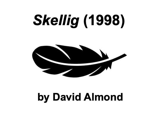 Skellig (David Almond) - KS3