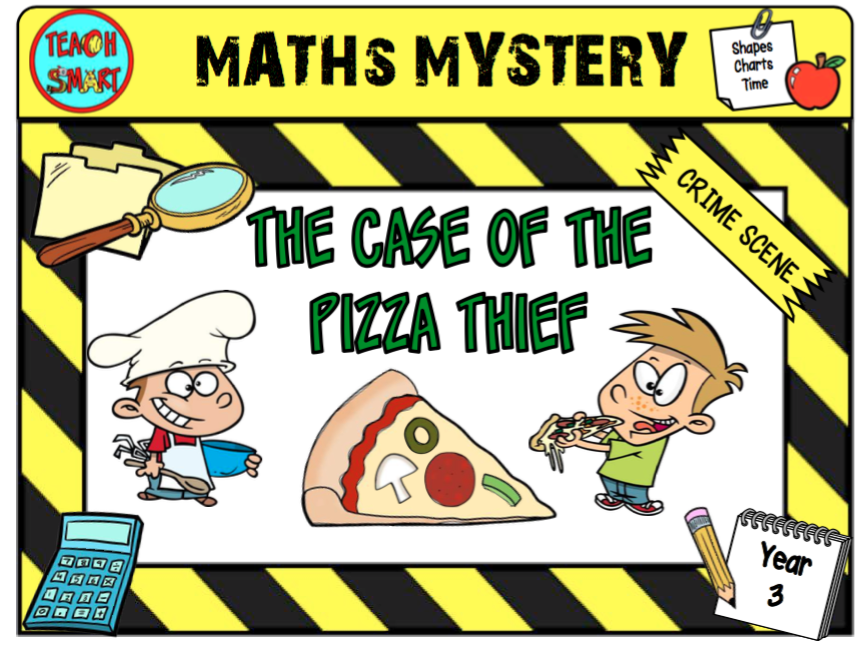 The Case of the Pizza Thief Year 3 Maths Mystery