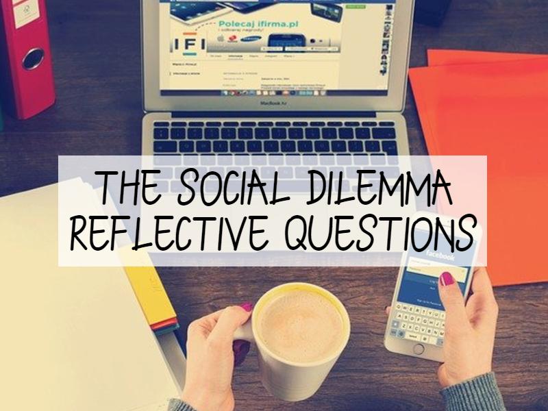 The Social Dilemma - Questions