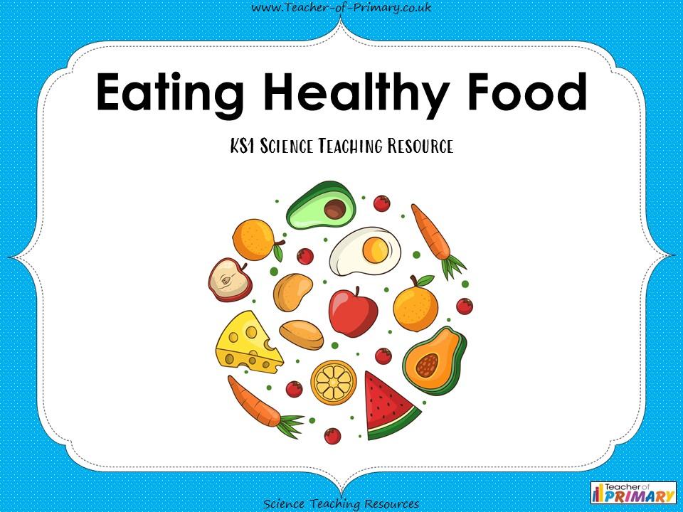 Eating Healthy Food - KS1