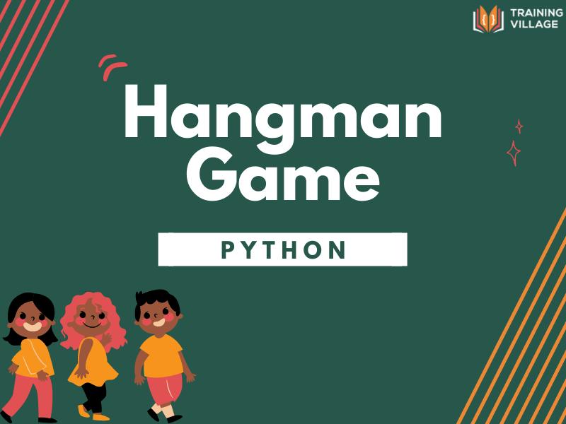 Hangman Game Python
