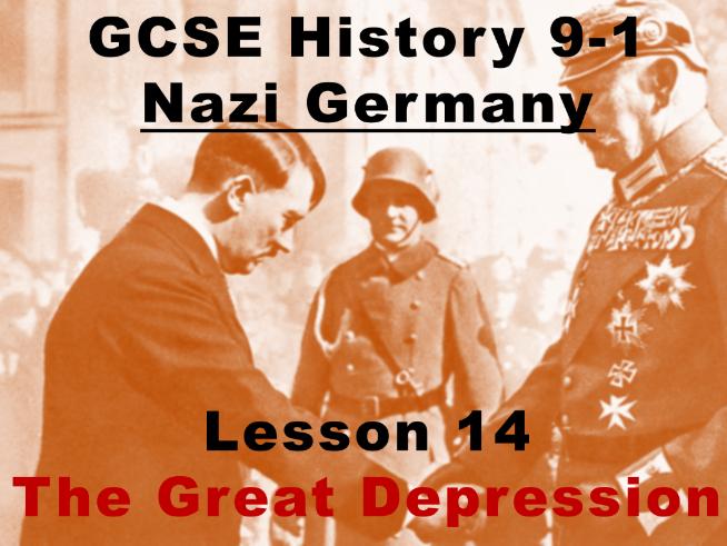 Nazi Germany - GCSE History 9-1 - The Great Depression