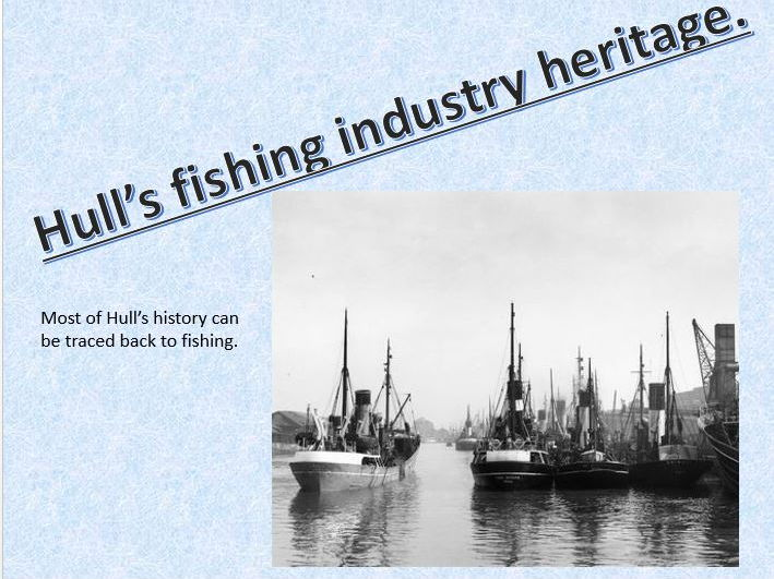 hull fishing and trawling industry  city of culture roots
