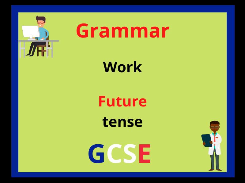 French future tense - work