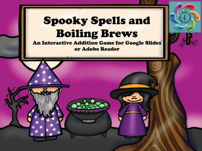 Interactive Math game-Google Slides /Adobe PDF-Addition Spooky Spells & Boiling Brews