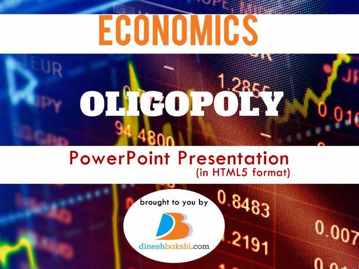 Oligopoly - Presentation (IGCSE/ A Levels/ IB Economics)