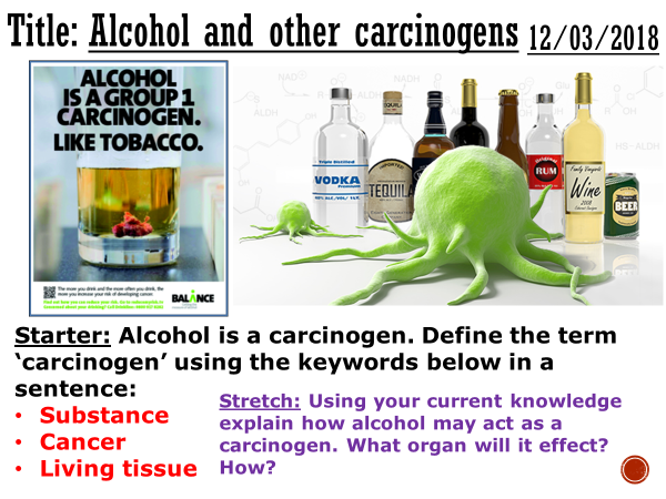 Alcohol and other carcinogens - complete lesson (GCSE 1-9)