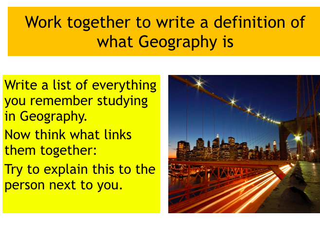 KS3 Geography: Introduction to Geography lesson (Powerpoint)