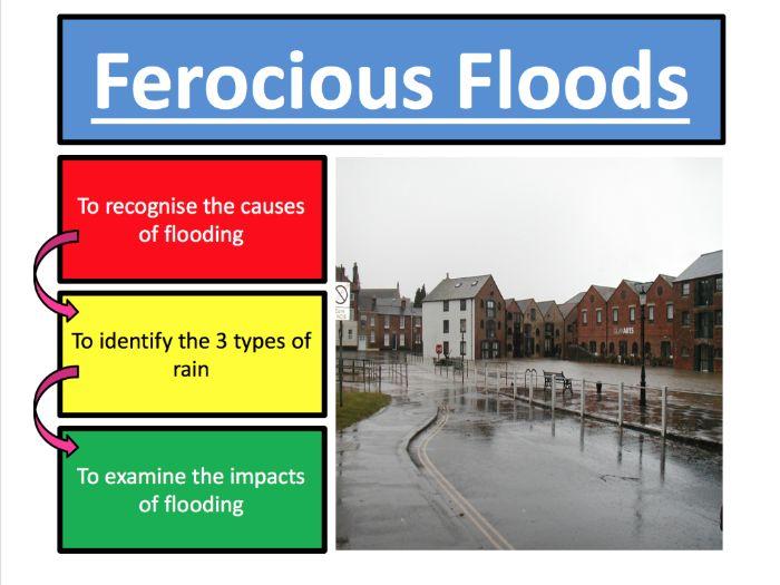Ferocious Floods