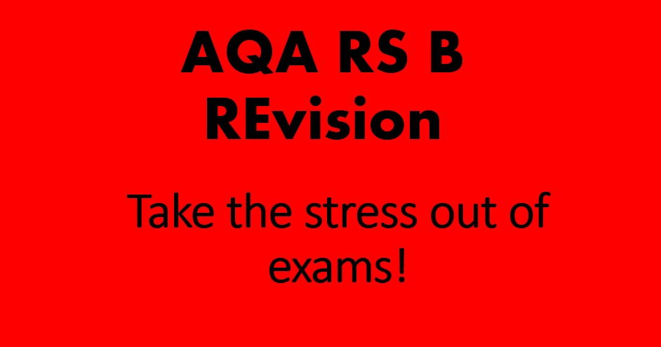 RS Revision Pack - AQA RS B Unit 2