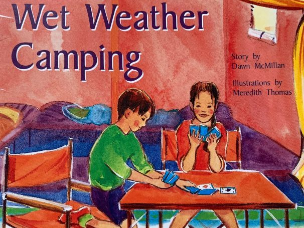 Wet Weather Camping by Dawn McMillan