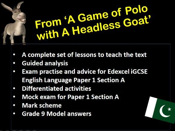 Edexcel IGCSE 'A Game of Polo with a Headless Goat' Paper 1 Section A