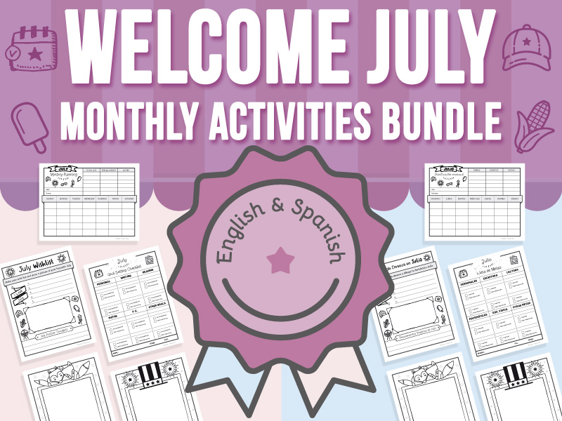 Welcome July - Monthly Activities BUNDLE