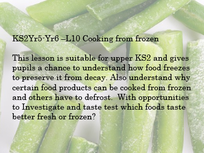 KS 2 Science Cooking from frozen