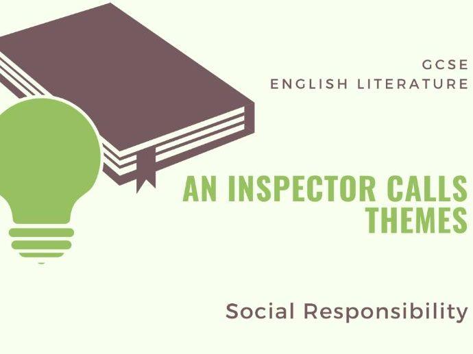 An Inspector Calls - Social Responsibility - Theme