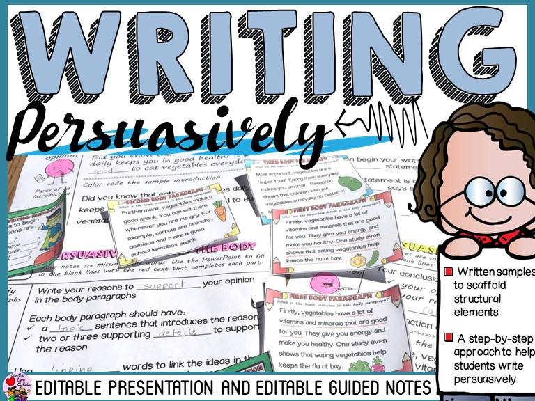 PERSUASIVE WRITING: EDITABLE PRESENTATION AND GUIDED NOTES (YEAR 3-4)