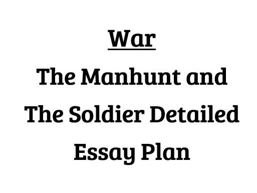 Presentation of war in 'The Manhunt' and 'The Soldier'