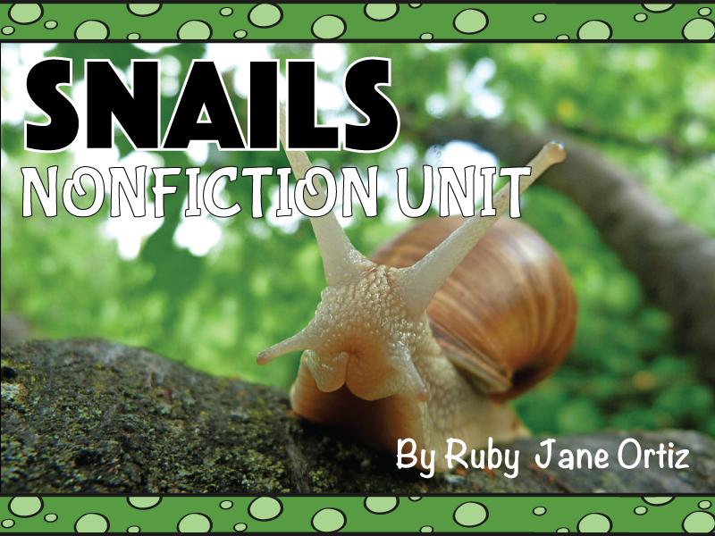 Snail Nonfiction Unit