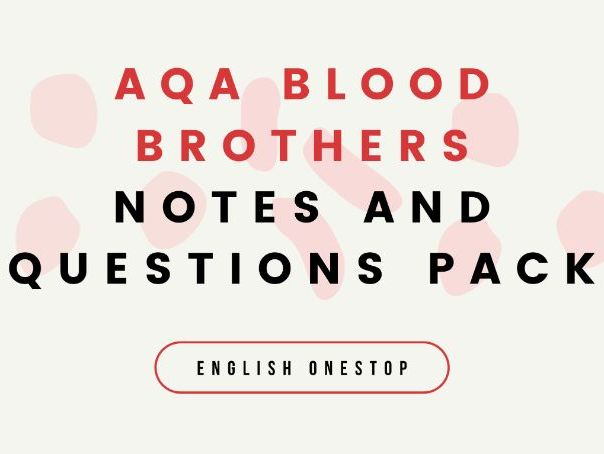 AQA Blood Brothers Revision Notes and Questions Pack