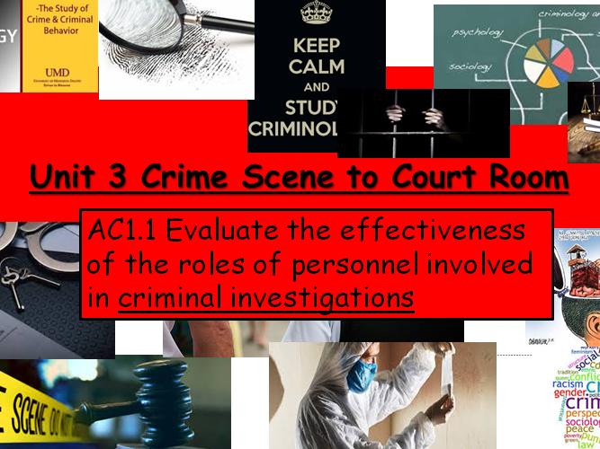 Criminology (NEW SPEC)-Unit 3 Crime Scene to Court Room -AC1.1