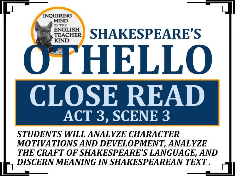 Othello Close Reading Worksheet (Act 3, Scene 3)