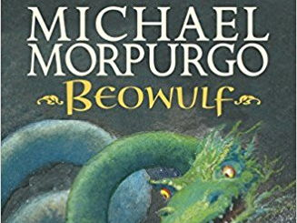 7 WEEK - SHARED READING - BEOWULF BY MICHAEL MORPURGO - YEAR 5/6 - *UPDATED*