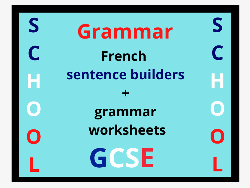 French School GCSE grammar worksheets