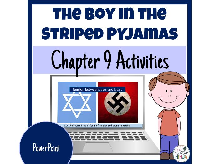 The Boy in the Striped Pyjamas     Chapter 9 Activities