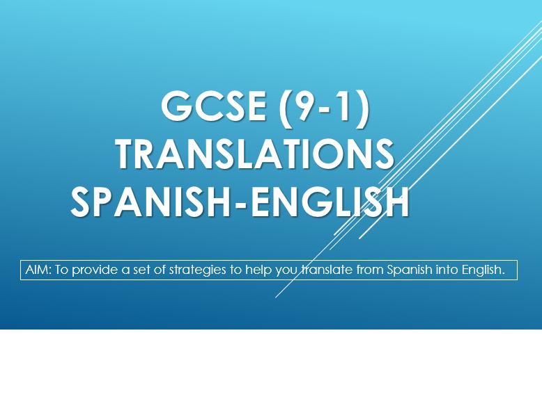 GCSE 9-1 Translation skills Spanish-English