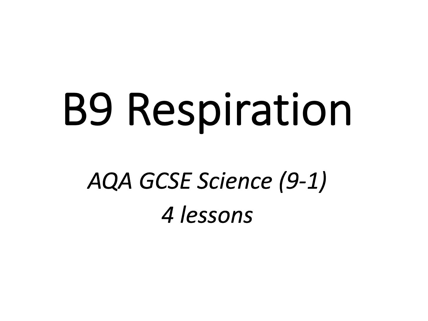 B9 Respiration