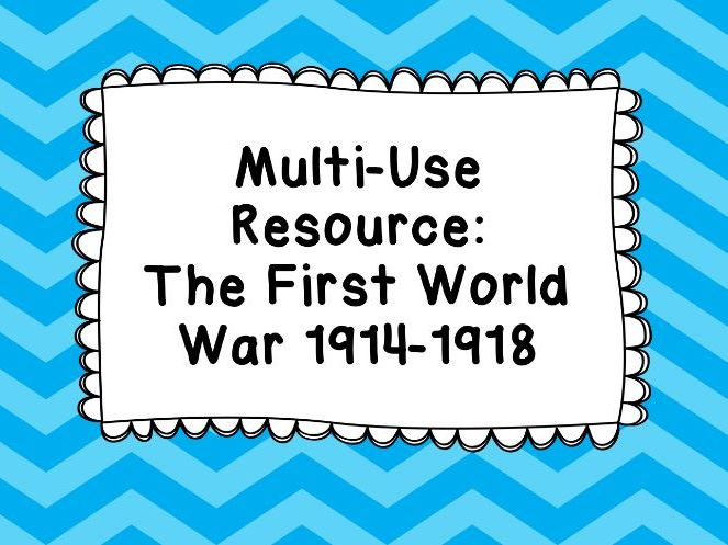 Multi-Use Resource: The First World War, 1914–18