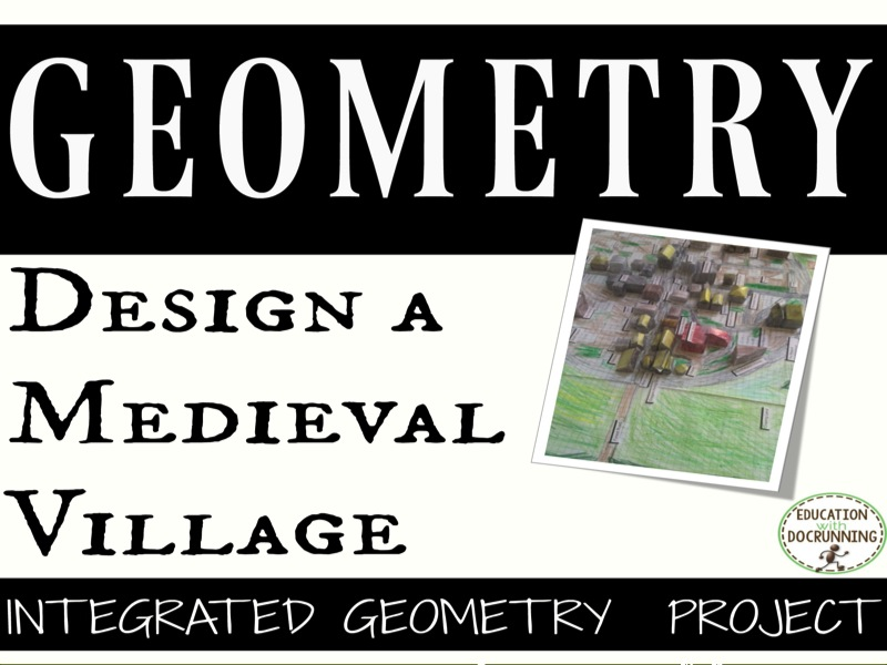 Middle School Math: Design a Medieval Village Geometry Project
