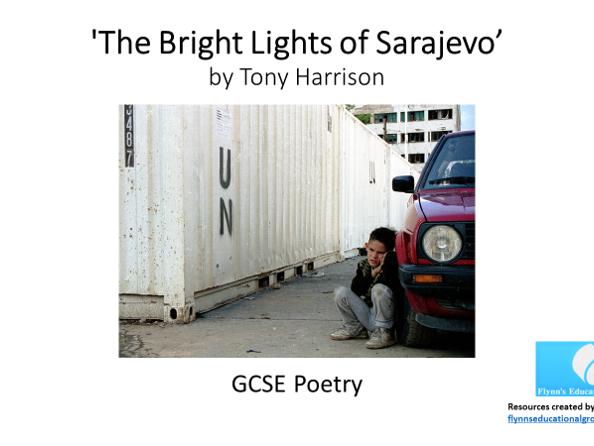 GCSE Poetry: 'The Bright Lights of Sarajevo'  by Tony Harrison