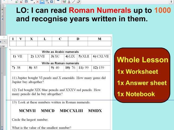 Whole Lesson - Roman Numerals up to 1000  - Ideal for the first lesson - KS2