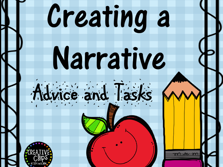 Creating a Narrative Advice and Three Detailed Tasks