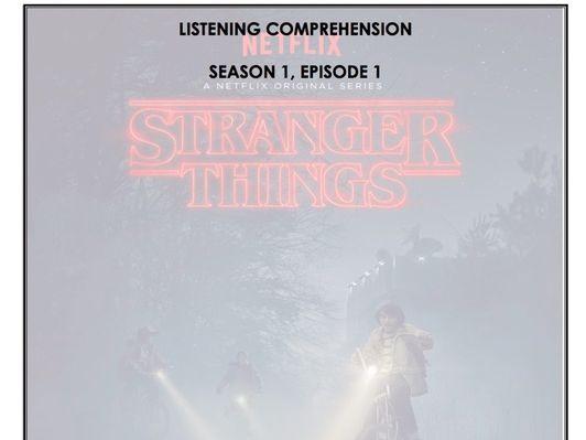 Listening Comprehension - Stranger Things 1x01