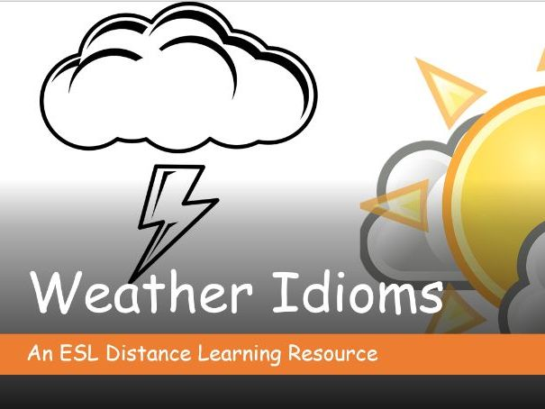 Weather Idioms. Distance Learning