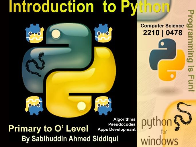 Introduction to Python 3.5/6 Primary to O Level Series 1-45 Pages