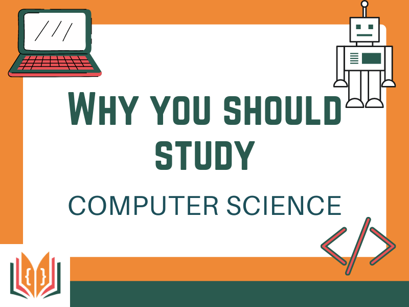 Why study Computer Science Poster
