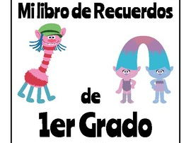 1st Grade End of the Year Memory Book - Spanish and English Version - Trolls