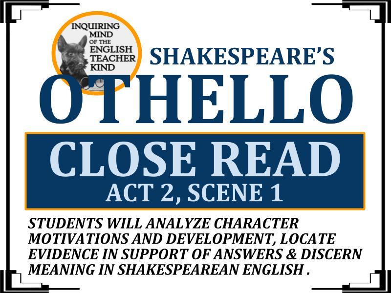 Othello Close Reading Worksheet (Act 2, Scene 1)