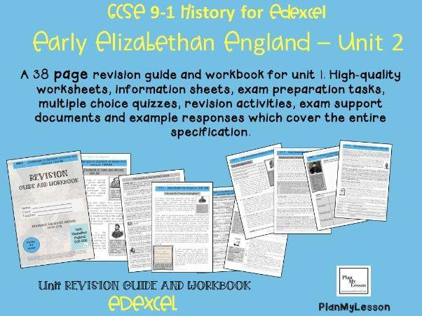 Edexcel 9-1 GCSE - Early Elizabethan England Unit 2 REVISION GUIDE & WORKBOOK