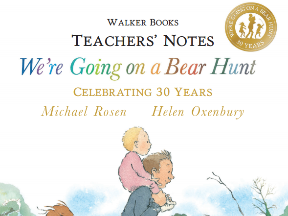 We're Going on a Bear Hunt Teachers' Notes