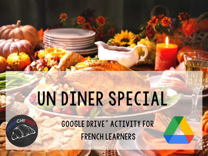 Un Diner Special - story for int/adv French - Google drive™