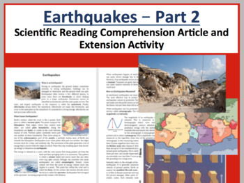 Earthquakes - Scientific Comprehension Reading Article Part 2 - Grade 8 and Up